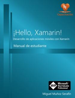 Hello Xamarin - Desarrollo de aplicaciones móviles con Xamarin